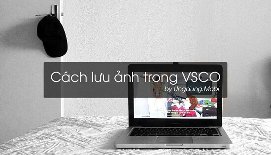cach-luu-anh-trong-vsco